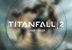 Titanfall 2 Sistem Gereksinimleri Açıklandı