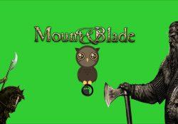 Mount&Blade Sevenlerin Yaşadığı 5 Durum