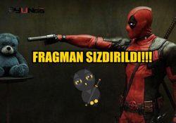 Deadpool 2 Fragmanı Sızdırıldı!