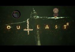 Outlast 2 Son Trailer'ı Yayınlandı