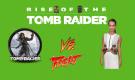 Rise of The Tomb Raider Film Oluyor!
