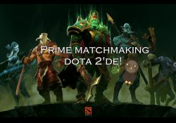Dota 2'ye Prime Matchmaking Geliyor!