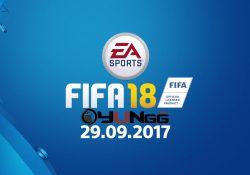 FIFA 18'in Yayınlanma Tarihi Açıklandı