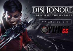 Dishonored: Death of the Outsider'ın Çıkış Videosu Yayımlandı!