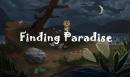 Finding Paradise Hakkında Söyleyeceklerim Var