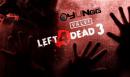 Left 4 Dead 3 Yolda Olabilir Mi?