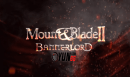 Mount & Blade II: Bannerlord için Campgain Teaseri Yayınlandı