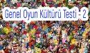 Genel Oyun Kültürü Testi – 2